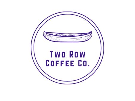 The White Stone Canoe Project Presents The Two Row Coffee Company