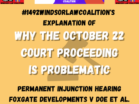 EXPLANATION of Oct 22 Injunction Hearing 1492LandBackLane - 1492 Windsor Law Coalition
