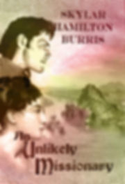 Pride and Prejudie Sequels: An Unlikely Missionary by Skylar Hamilton Burris