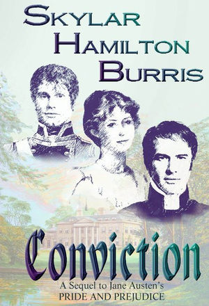 A sequel to Jane Austen's Pride and Prejudice: Conviction