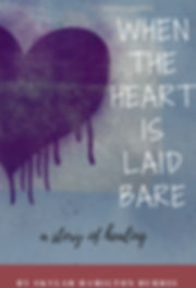 When The Heart Is Laid Bare, a literary romance
