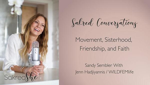Sakred Conversations with Sandy Sembler.jpg