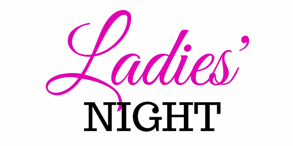 Ladies Night - Thursday
