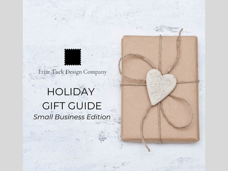 Gift Guide - Small Business Edition!