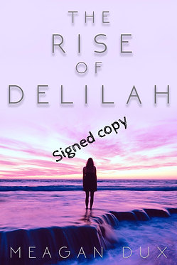 The Rise of Delilah (signed).