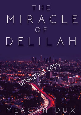 The Miracle of Delilah (unsigned)