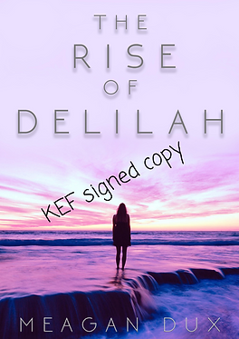 The Rise of Delilah - KEF Edition