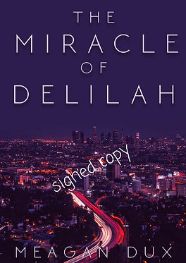 The Miracle of Delilah (signed).