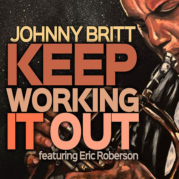 Johnny Britt - Keep Workin It Out  ft. E