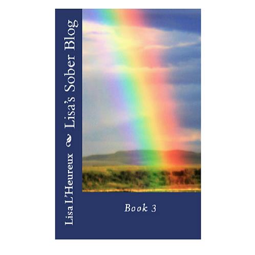 Lisa's Sober Blog Book 3 Paperback