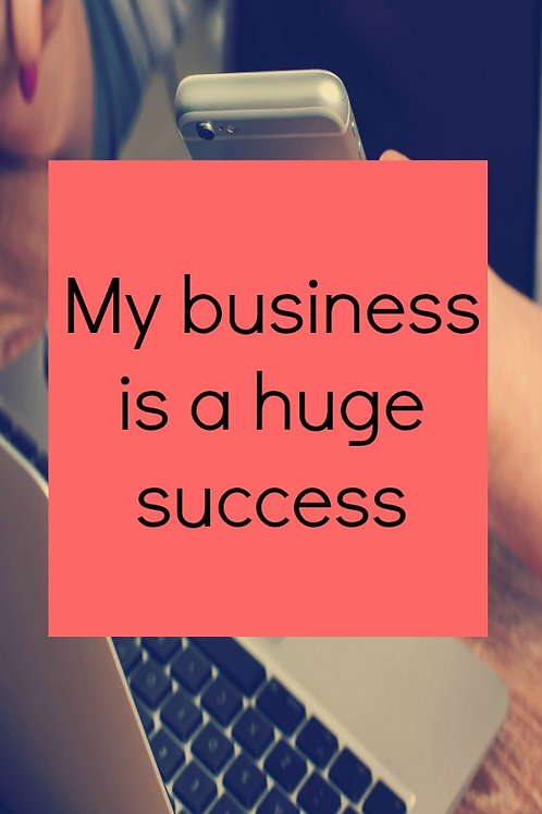 21 EFFECTIVE Affirmations for Business Growth & Success
