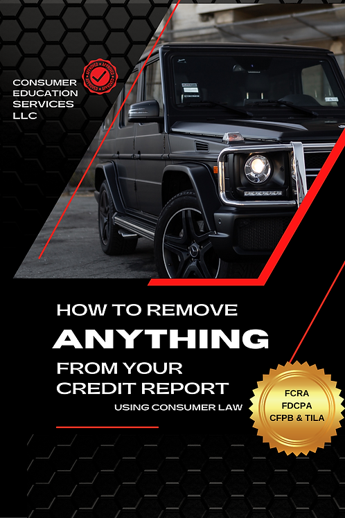How to Remove ANYTHING from your Credit Report