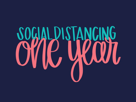 Social Distancing: One Year