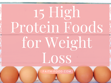 15 High Protein Foods for Weight-Loss