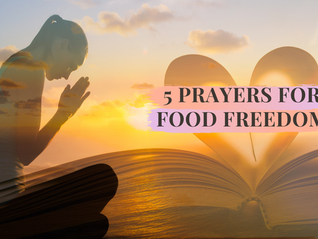 5 Prayers for Food Freedom