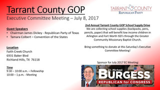 Tarrant County GOP Executive Committee Meeting - July 8, 2017