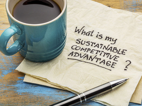 Is your competitive advantage sustainable?