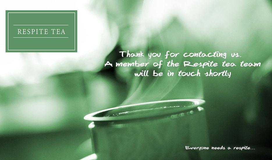 RESPITE-TEA---thank-you-for-contacting-u