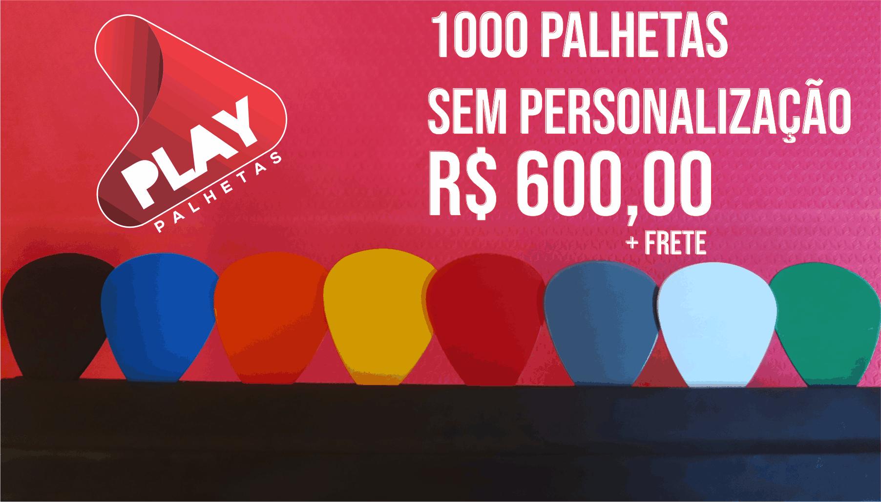 1000_PALHETAS_SEM_PERSONALIZAÇÃO_R$_600,