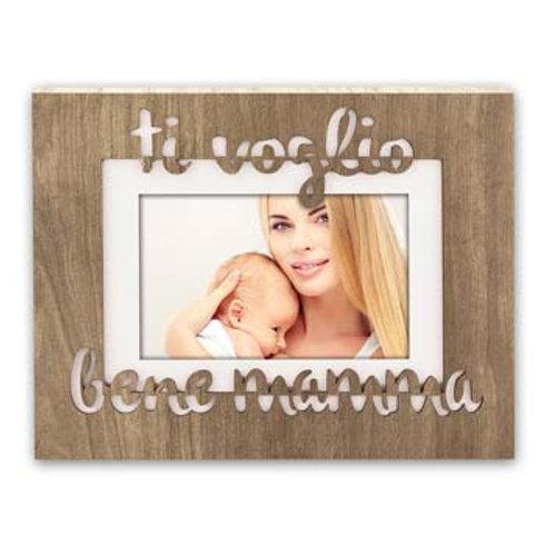 Cornice Ti voglio Bene Mamma con scritta incisa