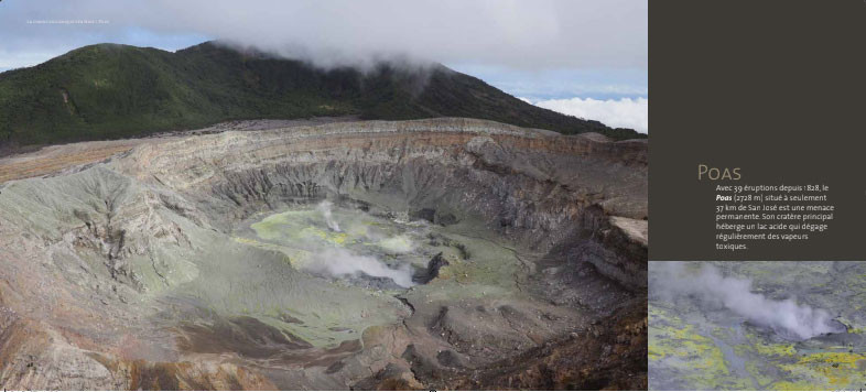 Le volcan Poas, est situé à 20 mn de TACACORI Ecolodge et c'est le plus visité de tous les volcans du Costa Rica. Photo du livre de Evelyne, Olivier et Alain Basset.