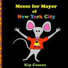 Meece For Mayor of New York City