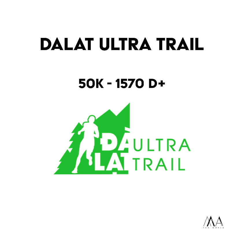 Dalat Ultra Trail - 45K