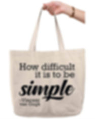 Quote Tote - How difficult it is to be simple by Vincent Van Gogh