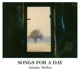 Aristea Mellos - Songs for a Day