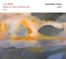 Josinaldo Costa - Bach Vol. 1