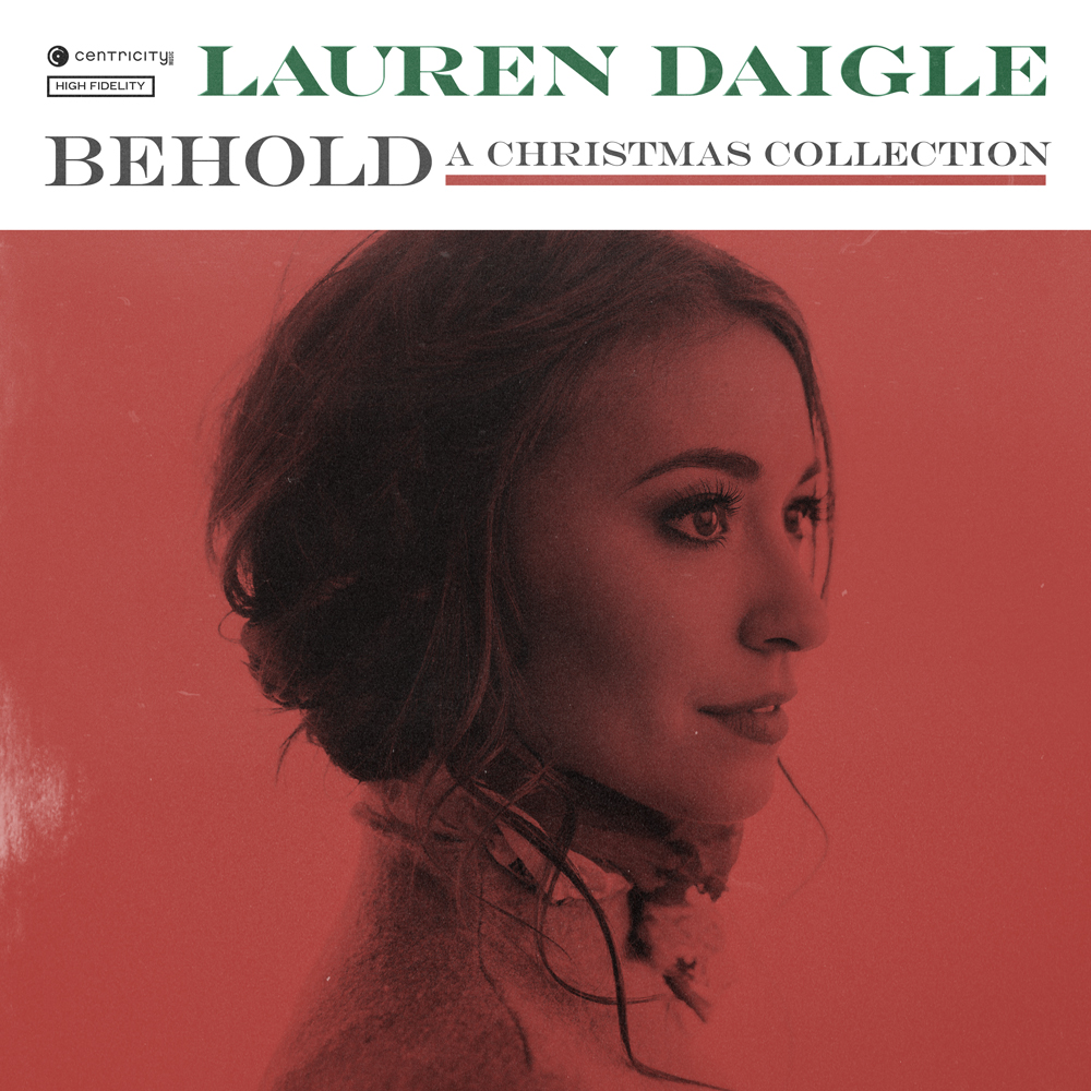 Lauren Daigle's Christmas album - Behold   CHORDS MAGAZINE ...