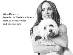 Gina Hendrix and Models and Mutts