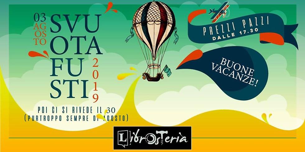 Svuotafusti 2019 - Buone vacanze da LibrOsteria!