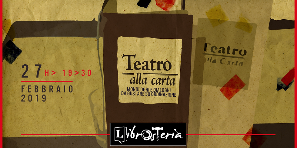 Teatro alla Carta in LibrOsteria