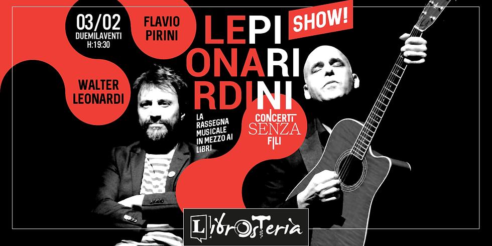 Leonardi / Pirini show! - Concerti senza fili