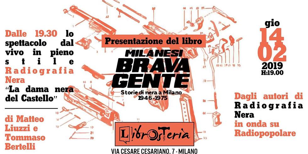 Presentazione e spettacolo dal vivo - Milanesi brava gente