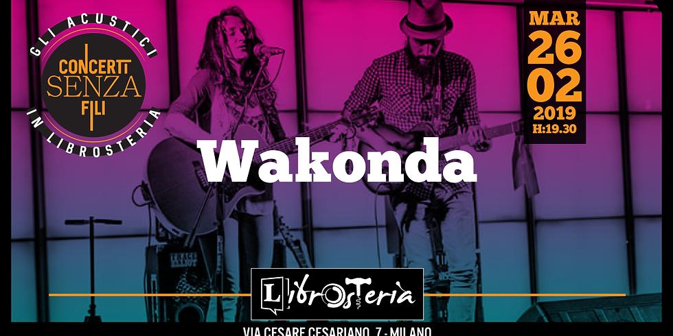 Wakonda live - Concerti senza fili