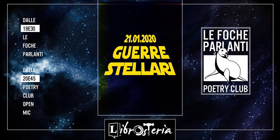 Le Foche Parlanti poetry club - Guerre stellari