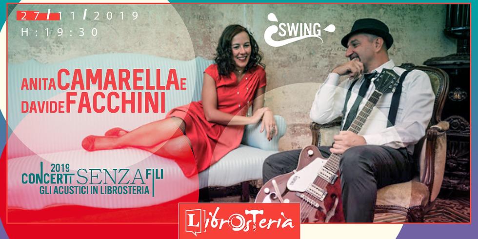 Anita Camarella e Davide Facchini. swing. Concerti senza fili