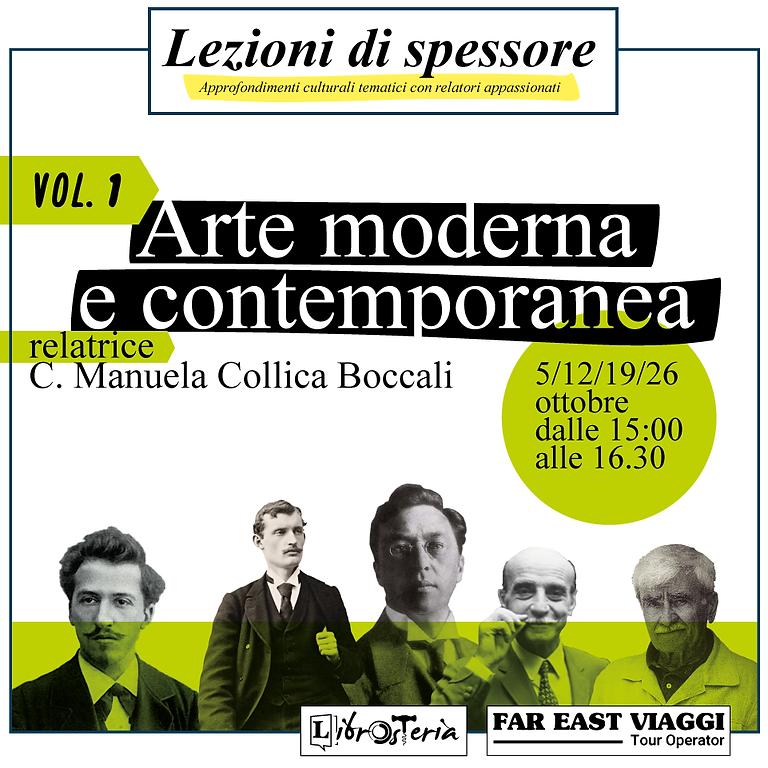 Arte moderna e contemporanea - Lezioni di spessore vol.1