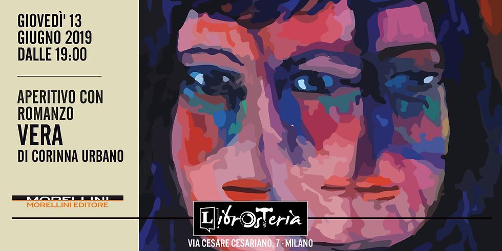 """Aperitivo con Romanzo: """"Vera"""" di Corinna Urbano"""