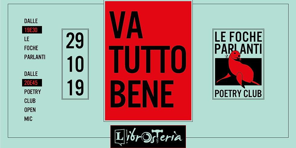 VA TUTTO BENE - Le Foche parlanti poetry club - LibrOsteria