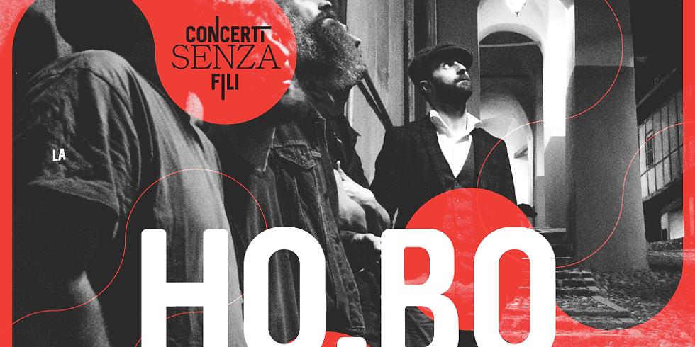 HO.BO - Concerti senza fili