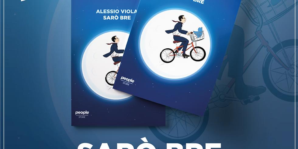 SARÒ BRE - Presentazione del libro