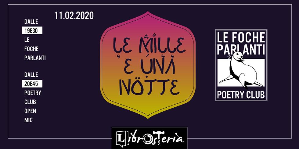 Le Foche Parlanti poetry club - Le mille e una notte