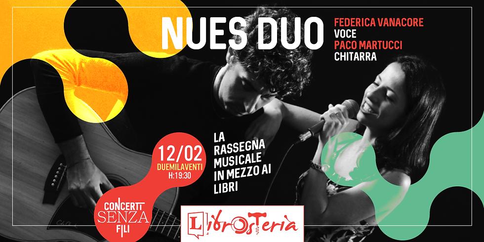 Nues Duo / Concerti senza fili