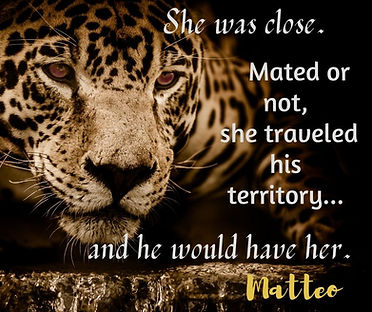 She was close. Mated or not, she travele