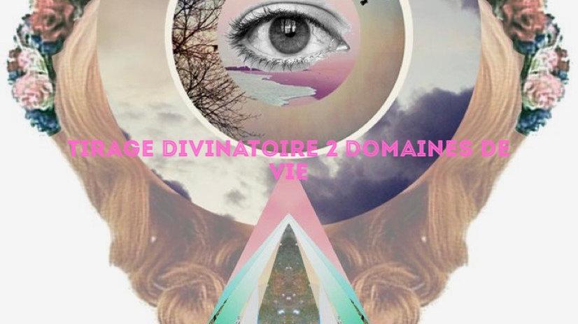 Tirage divinatoire deux domaines de vie