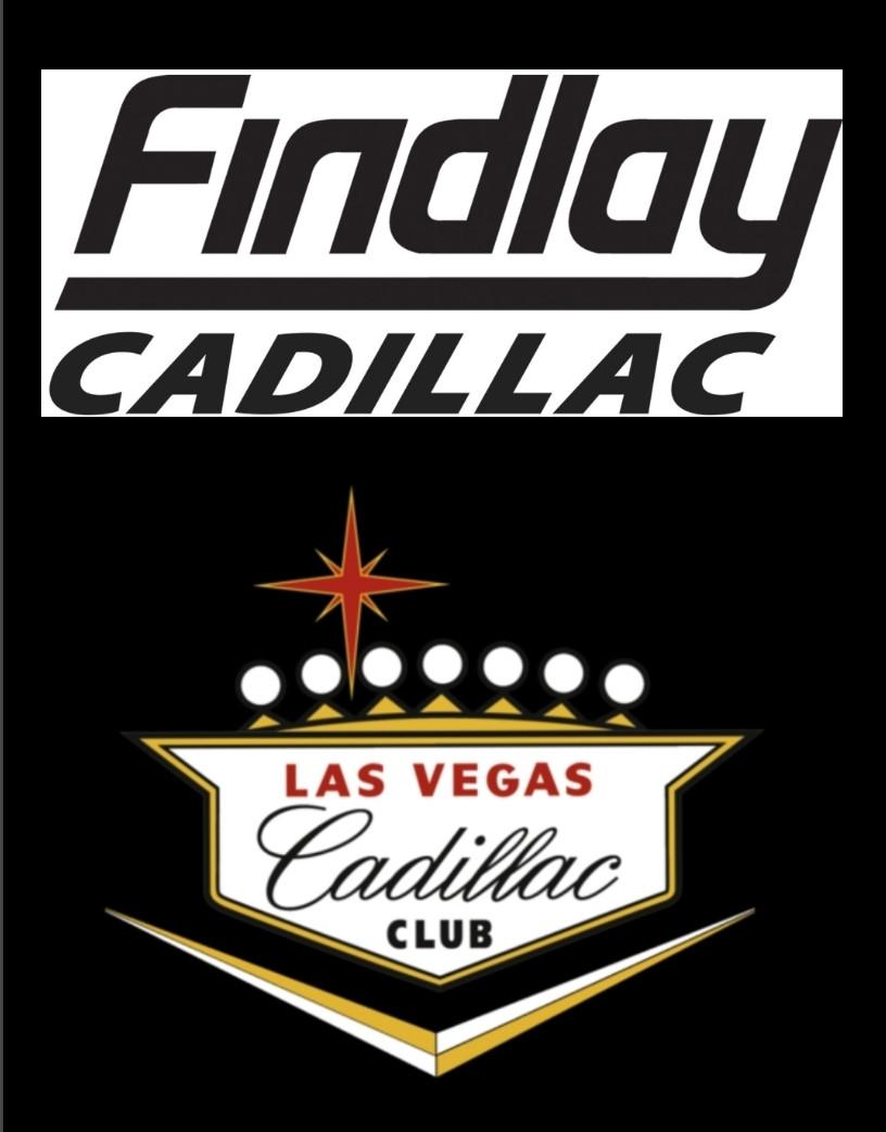 Thank you to the Las Vegas Cadillac Club & Findlay Cadillac.