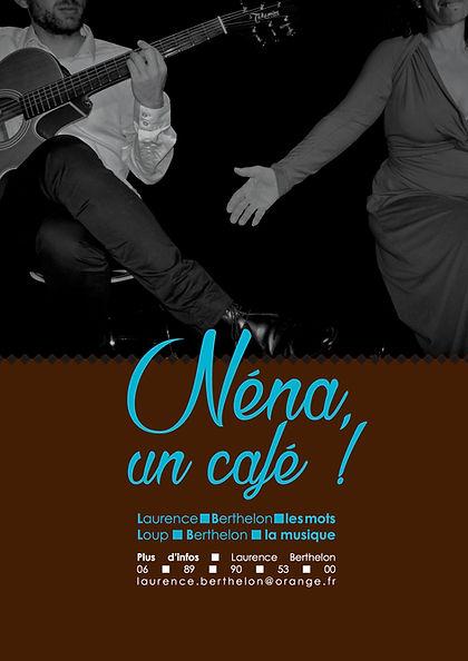 Affiche du spectacle : Néna un café ! Laurence Berthelon